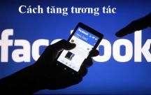 Những STT giúp tăng tương tác bạn bè Facebook