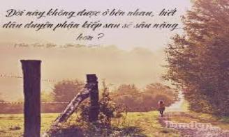 Những Stt đầy suy tư – Nếu một mai mình xa cách nhau...