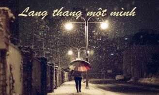 Em lang thang trên phố một mình để tìm lại sự bình yên sau những ngày con tim tan nát