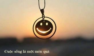 Hãy luôn mỉm cười. Cuộc sống sẽ trở nên tốt đẹp, hạnh phúc hơn.