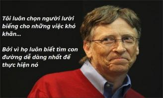 Tổng hợp những lời khuyên quý giá của Bill Gates dành cho mọi người