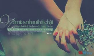 STT tình yêu: Nắm tay anh, đi cùng anh em nhé!