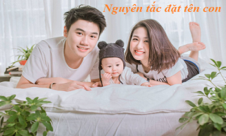 Những nguyên tắc đặt tên cho con theo quan niệm truyền thống Trung Hoa