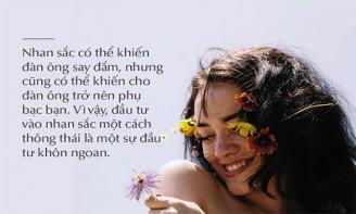 Với phụ nữ, son phấn chỉ là nét đẹp tạm thời, nhân cách mới là nét đẹp mãi mãi
