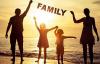 Gia đình là tất cả và chúng ta làm tất cả vì gia đình